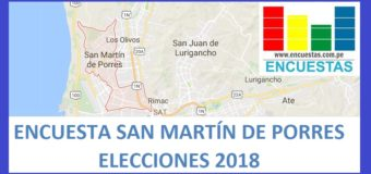 Encuesta Alcaldía de San Martín de Porres – Marzo 2018